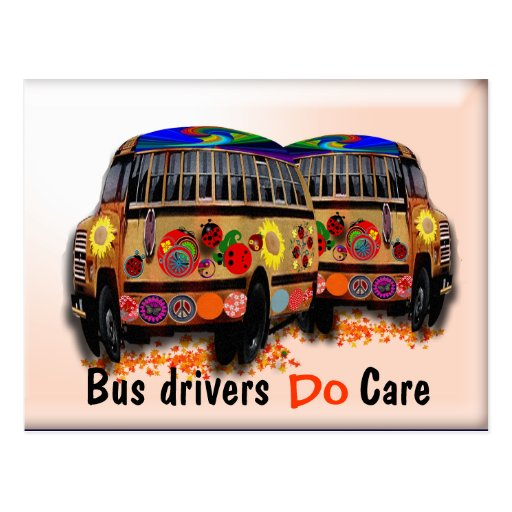 Bus Drivers Do Care Post Cards