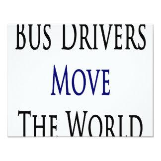 "Bus Drivers Move The World 4.25"" X 5.5"" Invitation Card"