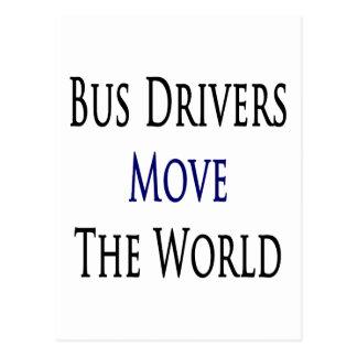Bus Drivers Move The World Postcard