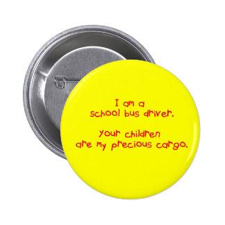 Bus Driver's Precious Cargo Button