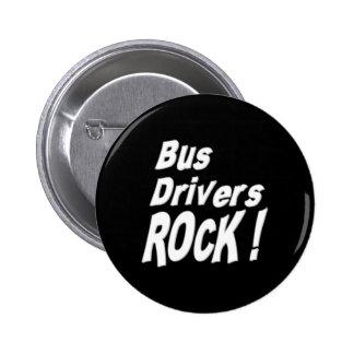 Bus Drivers Rock! Button