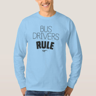 Bus Drivers Rule T-Shirt