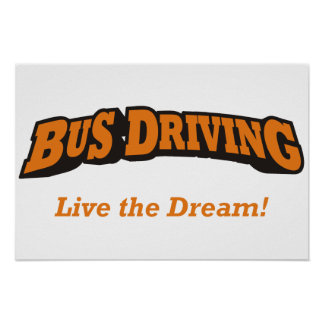 Bus Driving - Live the Dream! Poster