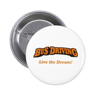 Bus Driving / LTD 2 Inch Round Button