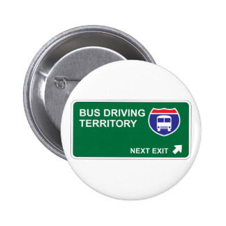 Bus Driving Next Exit 2 Inch Round Button
