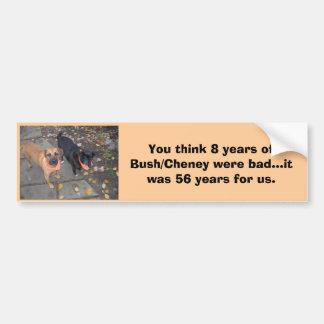 Bush/Cheney dig Bumper Sticker