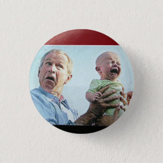 Bush Droppin' Babies & Bombs 1 Inch Round Button