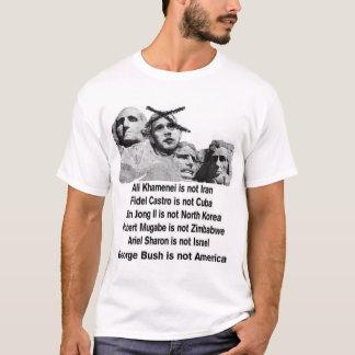 Bush is not America T-Shirt