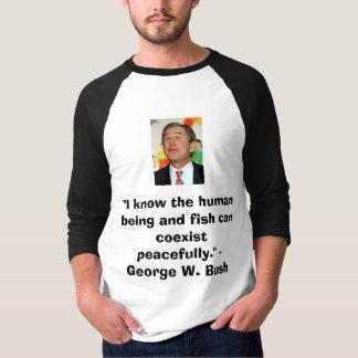 Bush on peace T-Shirt