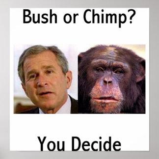 Bush Or Chimp Poster
