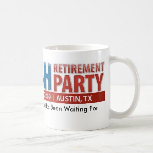Bush Retirement Party Mug