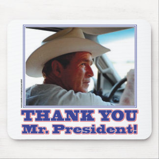 Bush-Thank-You Mouse Pad