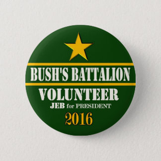 Bush's Battalion: Jeb Bush for President 2016 2 Inch Round Button