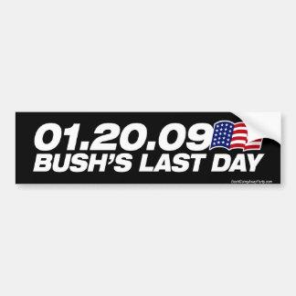 Bush's Last Day Bumper Sticker