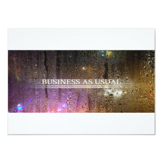 "business as usual 4.5"" x 6.25"" invitation card"