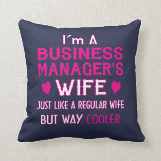 Business Manager's Wife Throw Pillow