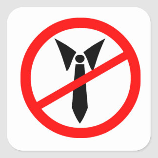 Business Tie in a Banned Sign Square Sticker