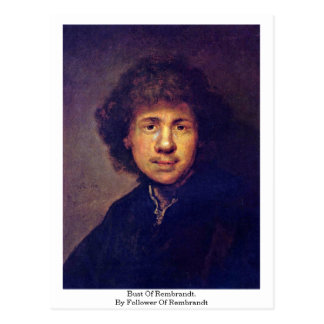 Bust Of Rembrandt. By Follower Of Rembrandt Post Cards