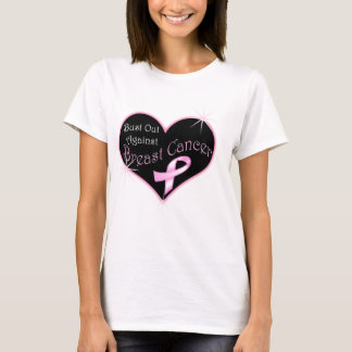 Bust Out Against Breast Cancer T-Shirt