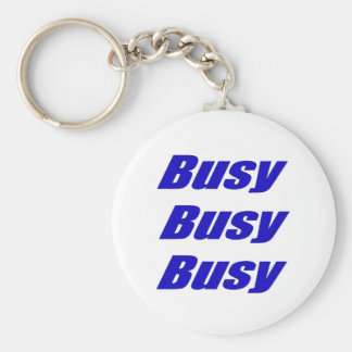 Busy Busy Busy Blue Humorous Text Keychain