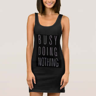 Busy Doing Nothing Sleeveless Dress