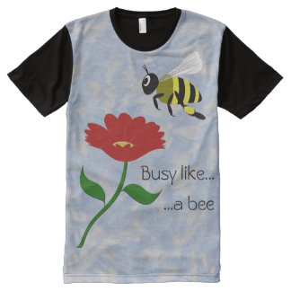 Busy Like a Bee All-Over-Print T-Shirt