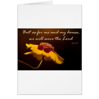 But as for me and my house, we will serve the Lord Greeting Card