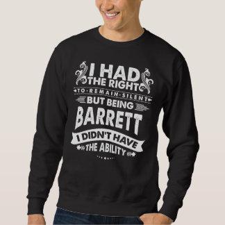 But Being BARRETT I Didn't Have Ability Sweatshirt