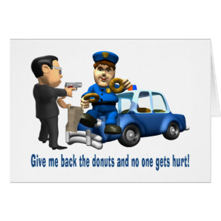 But Cops Love Donuts Greeting Card
