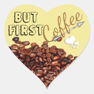 But First Coffee Beans W/ Heart & Arrow Sticker