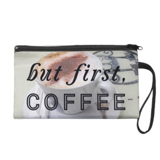 But First Coffee Funny Typography Cafe Wristlet Clutches