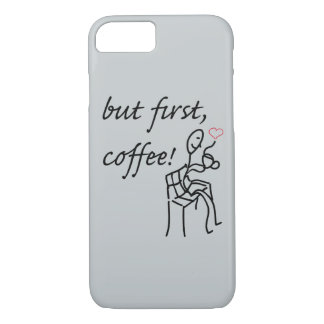 But First Coffee iPhone 7, Barely There iPhone 7 Case