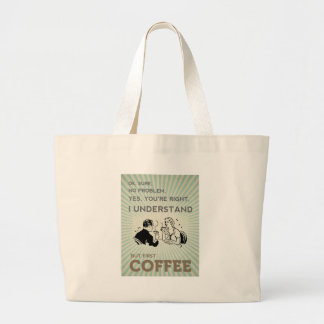 BUT FIRST COFFEE LARGE TOTE BAG