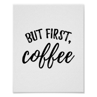 But First Coffee Poster Print