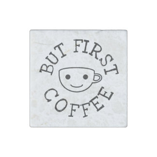 But First Coffee Stone Magnets