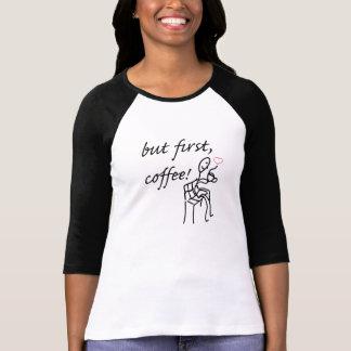 But First Coffee Women's 3/4 Sleeve T-Shirt