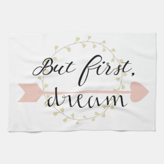 But first, Dream Kitchen Towel