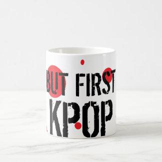 But First Kpop Coffee Mug