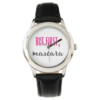 But First, Mascara Watch