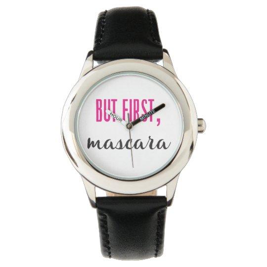 But First, Mascara Wristwatch