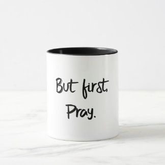 But first, Pray Mug
