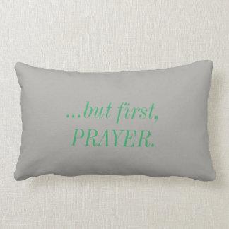But First, Prayer Pillow