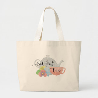 But first, Tea Large Tote Bag