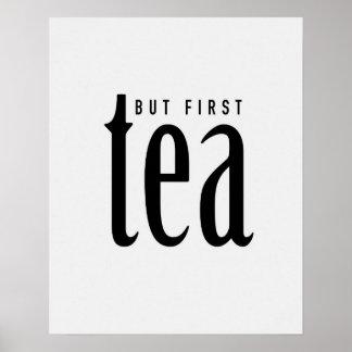 But first, tea poster