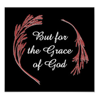 But for the Grace of God Posters