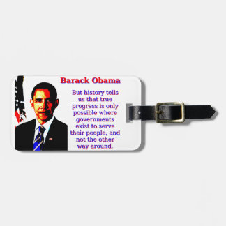 But History Tells Us That - Barack Obama Luggage Tag