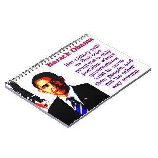 But History Tells Us That - Barack Obama Spiral Notebooks