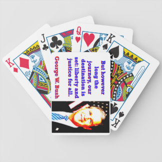 But However Long The Journey - G W Bush Bicycle Playing Cards