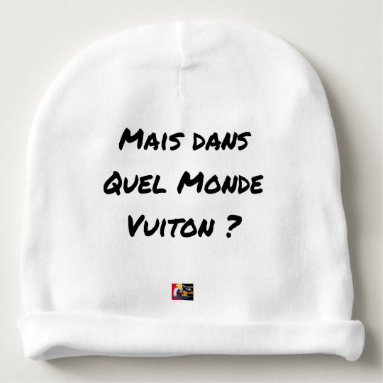 BUT IN WHICH WORLD VUITON? - Word games Baby Beanie