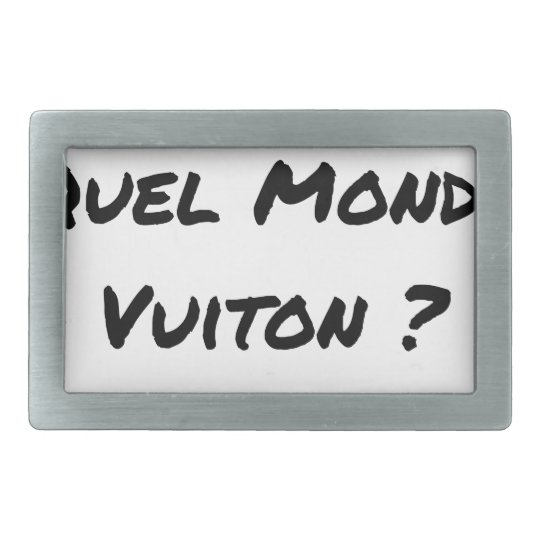BUT IN WHICH WORLD VUITON? - Word games Belt Buckles